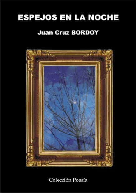 ESPEJOS EN LA NOCHE - Juan Cruz BORDOY