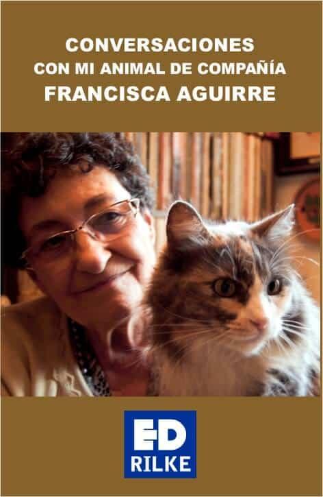 Conversaciones con mi animal de compañía - Francisca Aguirre
