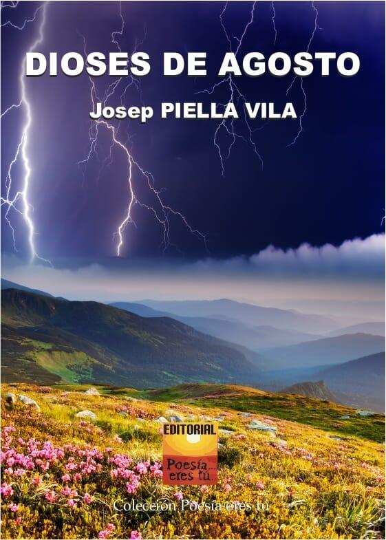 DIOSES DE AGOSTO. JOSEP PIELLA VILA