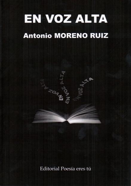EN VOZ ALTA - Antonio MORENO RUIZ