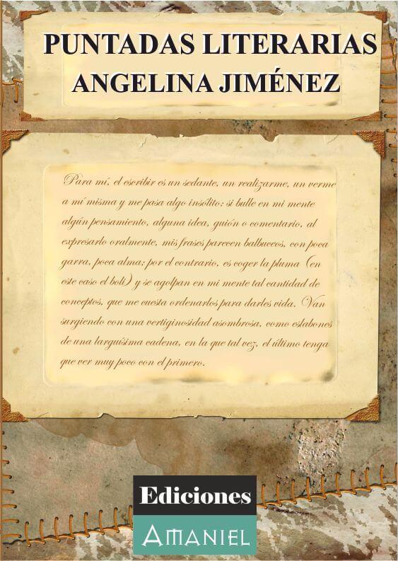 PUNTADAS LITERARIAS - ANGELINA JIMÉNEZ FERNÁNDEZ
