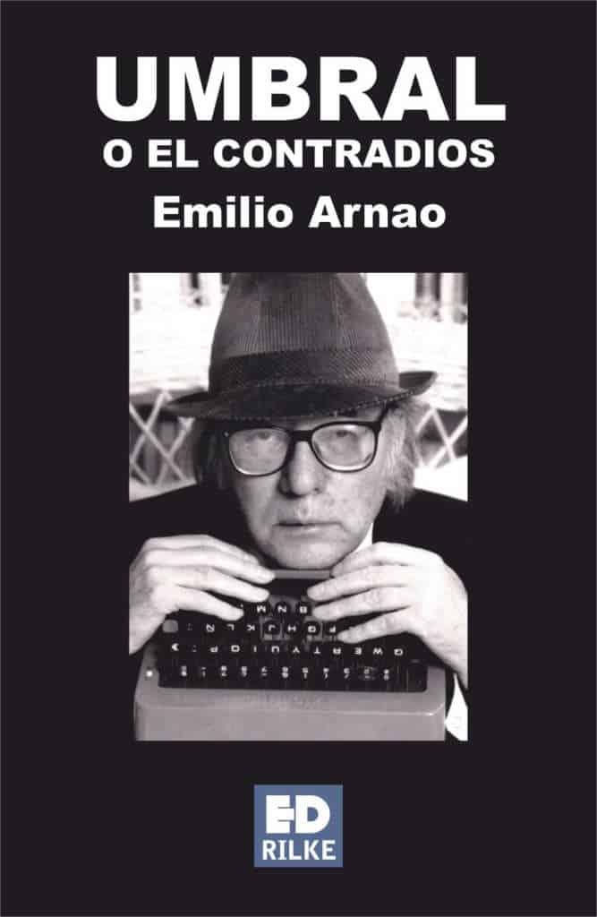 UMBRAL O EL CONTRADIOS - Emilio ARNAO
