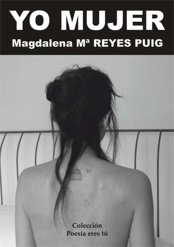 Yo mujer - Magdalena Reyes Puig