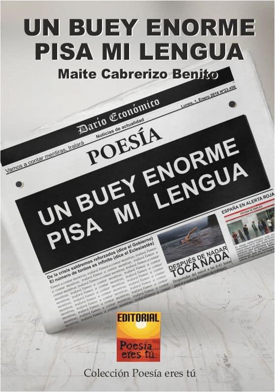 UN BUEY ENORME PISA MI LENGUA. MAITE CABRERIZO BENITO