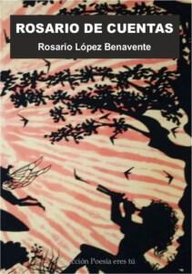 ROSARIO DE CUENTAS de ROSARIO LÓPEZ BENAVENTE