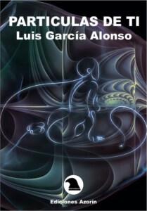 PARTÍCULAS DE TI. LUIS GARCÍA ALONSO