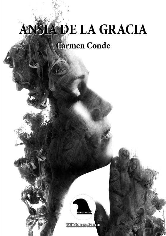 Ansia de la gracia de Carmen Conde